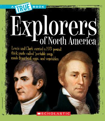 Explorers of North America By Taylor-Butler, Christine